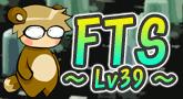 FTS ~LV39~